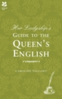 Her Ladyship's Guide to the Queen's English - eBook