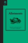 Allotments : Inspiration and Practical Advice for Would-be Smallholders - eBook