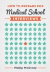 How to Prepare for Medical School Interviews - Book