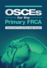 OSCEs for the Primary FRCA - Book