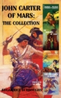 John Carter of Mars : The Collection A Princess of Mars I - Book