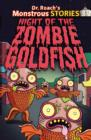 Monstrous Stories: Night of the Zombie Goldfish - Book