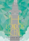 The London Scene : Six Essays on London Life - eBook