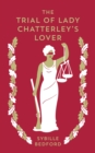 The Trial Of Lady Chatterley's Lover - Book