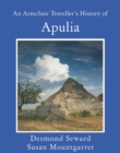 An Armchair Traveller's History of Apulia - eBook