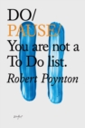 Do Pause: You Are Not A To Do List - Book