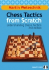 Chess Tactics from Scratch : Understanding Chess Tactics - Book