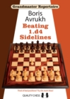 Grandmaster Repertoire 11 - Beating 1.d4 Sidelines - Book