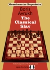 Grandmaster Repertoire 17 - The Classical Slav - Book