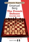 Grandmaster Repertoire 14 - The French Defence Volume One - Book