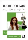 From GM to Top Ten: Judit Polgar Teaches Chess 2 - Book