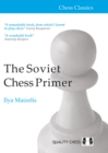 The Soviet Chess Primer - Book