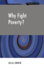 Why Fight Poverty? - eBook