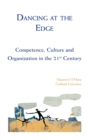 Dancing at the Edge : Competence, Culture and Organization in the 21st Century - eBook