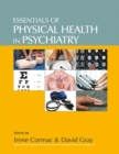 Essentials of Physical Health in Psychiatry - Book