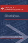 Emergency Department Handbook : Children and Adolescents with Mental Health Problems - eBook