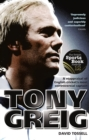 Tony Greig : A Reappraisal of English Cricket's Most Controversial Captain - eBook
