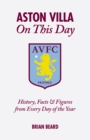 Aston Villa on This Day : History, Facts & Figures from Every Day of the Year - Book