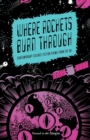 Where Rockets Burn Through : Contemporary Science Fiction Poems from the UK - Book