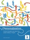 Personalisation : Practical thoughts and ideas from people making it happen - eBook