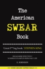 The American Swear Book : English as a Second Fucking Language - eBook