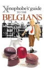 The Xenophobe's Guide to the Belgians - eBook