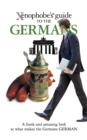The Xenophobe's Guide to the Germans - eBook