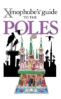 The Xenophobe's Guide to the Poles - eBook