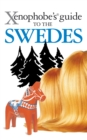 The Xenophobe's Guide to the Swedes - eBook
