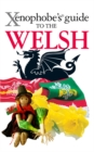 The Xenophobe's Guide to the Welsh - eBook