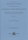 Australia Circumnavigated : The Voyage of Matthew Flinders in HMS Investigator, 1801-1803. Volume I - Book