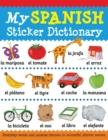 My Spanish Sticker Dictionary - Book