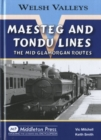 Maesteg and Tondu Lines : The Mid Glamorgan Routes - Book