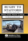 Rugby to Stafford : The Trent Valley Line - Book
