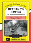 Hexham to Hawick : The Border Counties Railway - Book