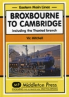 Broxbourne to Cambridge : Including the Thaxted Branch - Book