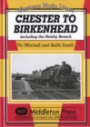 Chester to Birkenhead : Including the Helsby Branch - Book