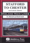 Stafford to Chester : Featuring Crewe - Book