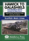 Hawick to Galashiels : The Waverley Route Including the Selkirk Branch - Book