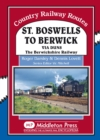 St Boswells to Berwick : Via Duns the Berswickshire Railway - Book