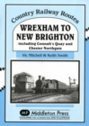 Wrexham to New Brighton : Including Connah's Quay and Chester Northgate - Book