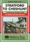 Stratford to Cheshunt : Including the Southbury Loop - Book