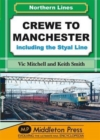 Crewe to Manchester : Including the Styal Line - Book