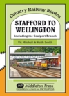 Stafford to Wellington : Including the Coalport Branch - Book