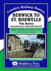 Berwick to St. Boswells : Via Kelso Including the Jedburgh Branch - Book