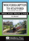 Wolverhampton to Stafford : Including Walsall - Book