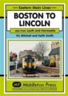 Boston to Lincoln : Also from Louth and Horncastle - Book