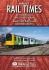 Britains Rail Times Summer Revision : For Principal Stations on Main Lines and Rural Routes - Book