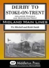 Derby to Stoke-on-Trent : Including the Cheadle Branch - Book