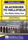 Blackburn to Hellifield : The Ribble Valley Line - Book